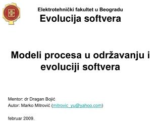 Elektrotehnički fakultet u Beogradu Evolucija softvera