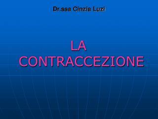 Dr.ssa Cinzia Luzi