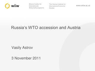 Russia's WTO accession and Austria