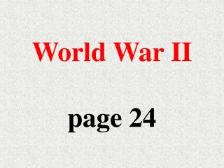 World War II  page 24