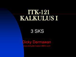 ITK-121 KALKULUS I