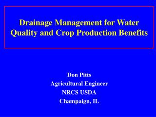 Drainage Management for Water Quality and Crop Production Benefits