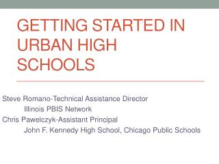 Getting Started In Urban High Schools