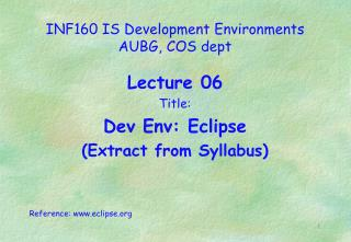 INF160 IS Development Environments  AUBG, COS dept