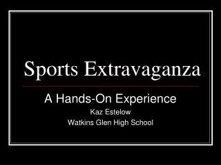 Sports Extravaganza