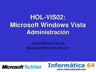 HOL-VIS02: Microsoft Windows Vista Administración