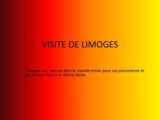 VISITE DE LIMOGES