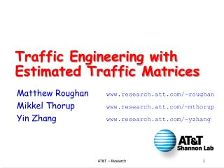 Traffic Engineering with Estimated Traffic Matrices