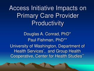 Access Initiative Impacts on Primary Care Provider Productivity