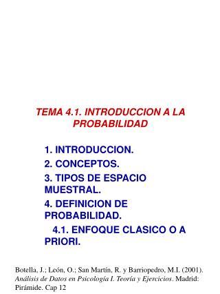 TEMA 4.1. INTRODUCCION A LA PROBABILIDAD