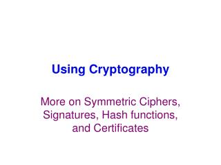 Using Cryptography
