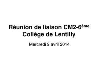 Réunion de liaison CM2-6 ème Collège de Lentilly