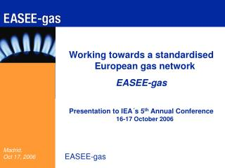 Working towards a standardised European gas network EASEE-gas