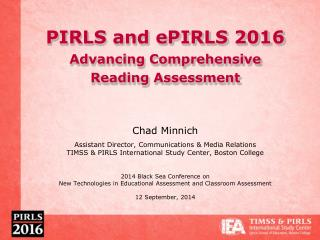 PIRLS and ePIRLS 2016 Advancing Comprehensive  Reading Assessment