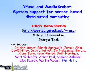DFuse and MediaBroker: System support for sensor-based distributed computing