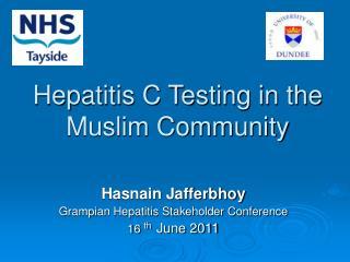 Hepatitis C Testing in the Muslim Community