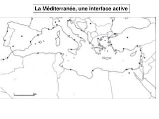 La Méditerranée, une interface active