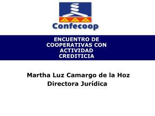 ENCUENTRO DE COOPERATIVAS CON ACTIVIDAD CREDITICIA