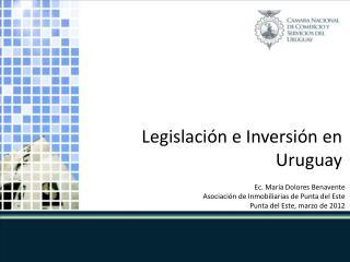 Legislación e Inversión en Uruguay