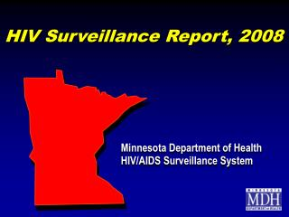 HIV Surveillance Report, 2008
