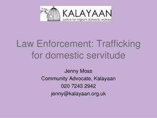 Law Enforcement: Trafficking for domestic servitude