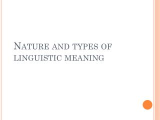 Nature and types of linguistic meaning