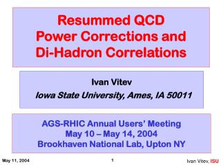 Resummed QCD  Power Corrections and  Di-Hadron Correlations