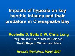 Impacts of hypoxia on key benthic infauna and their predators in Chesapeake Bay