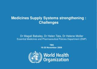 Medicines Supply Systems strengthening : Challenges