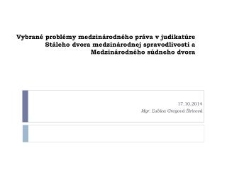 17.10.2014 Mgr. Ľubica  Gregová Širicová