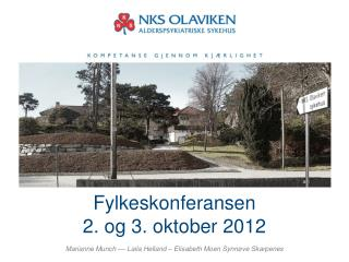 Fylkeskonferansen 2. og 3. oktober 2012