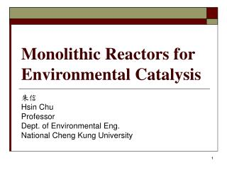 Monolithic Reactors for Environmental Catalysis