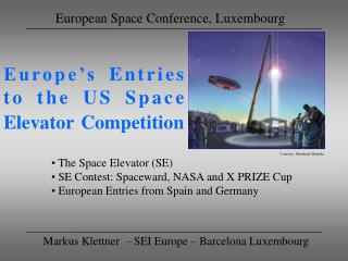 Europe's Entries  to the US Space Elevator Competition