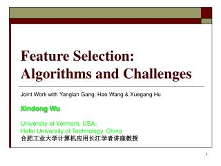 Feature Selection:  Algorithms and Challenges