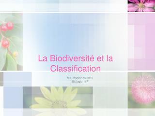 La Biodiversité et la Classification
