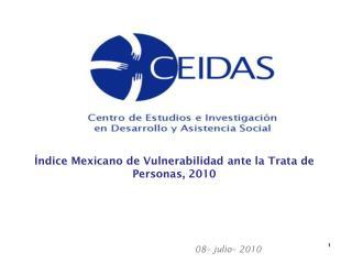 Índice Mexicano de Vulnerabilidad ante la Trata de Personas, 2010