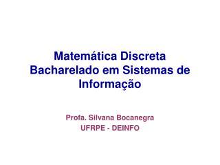 Matemática Discreta  Bacharelado em Sistemas de Informação