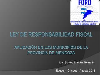 Ley de Responsabilidad  Fiscal Aplicación en los Municipios de la Provincia de Mendoza
