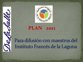 Para difusión con maestros del  Instituto Francés de la Laguna