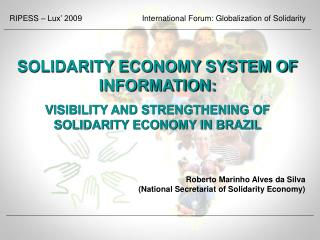 Roberto Marinho Alves da Silva  (National Secretariat of Solidarity Economy)