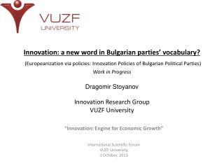 """Innovation: Engine for Economic Growth"" International Scientific Forum VUZF University"