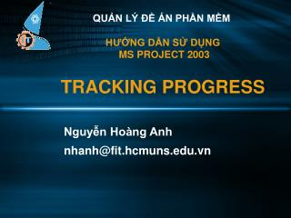 H??NG D?N S? D?NG  MS PROJECT 2003 TRACKING PROGRESS
