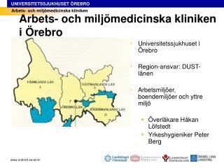Arbets- och miljömedicinska kliniken i Örebro