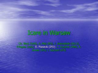 Icare in Warsaw