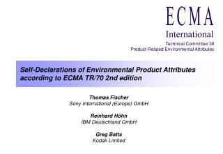 Self-Declarations of Environmental Product Attributes according to ECMA TR