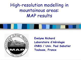 High-resolution modelling in mountainous areas: MAP results