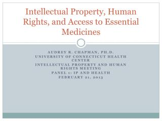 Intellectual Property, Human Rights, and Access to Essential Medicines