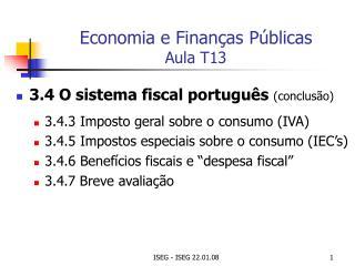 Economia e Finanças Públicas Aula T13