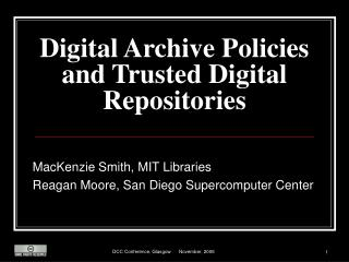 Digital Archive Policies and Trusted Digital Repositories