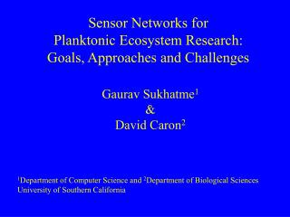 Sensor Networks for Planktonic Ecosystem Research: Goals, Approaches and Challenges